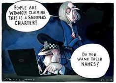 People are wrongly claiming this is a Snooper's Charter ! Do you want their Names ? The Snooper's Charter returns « Samizdata Satirical Cartoons, Political Cartoons, Global News, Satire, Politics, Twitter, Memes, Movie Posters, Design