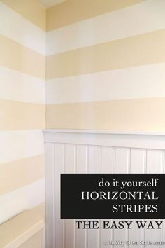 Do it yourself: Paint horizontal stripes the easy way. In My Own Style!