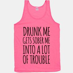 Yeah like dancing on top of picnic tables in 20 degree weather Beer Shirts, Cute Shirts, Funny Shirts, Crazy Shirts, Sister Shirts, Shirts For Girls, Girl Shirts, Love Shirt, Diy Shirt