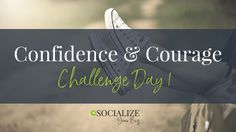 30 Days of building your courage to increase your self confidence and go after your dreams {socialize your biz} Digital Strategy, Small Business Marketing, Self Confidence, Online Marketing, Dreaming Of You, Stress, Challenges, Social Media, Day
