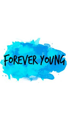 I wanna be Forever Young Handy Wallpaper, Wallpaper For Your Phone, Lock Screen Wallpaper, Cool Wallpaper, Cute Backgrounds, Phone Backgrounds, Cute Wallpapers, Wallpaper Backgrounds, Iphone Wallpapers