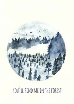 Blue Forest Art Print 8x11 Watercolor Painting Quote Art by kroksg, $23.00