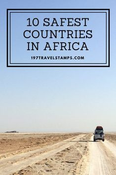 We created a safety score for each African country. Which are the top 10 safest countries in Africa. Packing List For Travel, Travel Checklist, Africa Destinations, Travel Destinations, Holiday Destinations, Travel Guides, Travel Tips, Travel Goals, Budget Travel