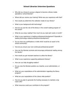 School Librarian Interview Questions   Why did you choose to pursue a degree to become a library media    specialist or s...