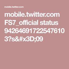 mobile.twitter.com FS7_official status 942646917225476103?s=09