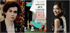 Cantinho da Leitura: Resenha   Probabilidade Estatística do Amor à Primeira Vista, de Jennifer E.Smith