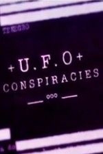 "Watch ""UFO Conspiracies"" (2014) (TV Show) online on PrimeWire 