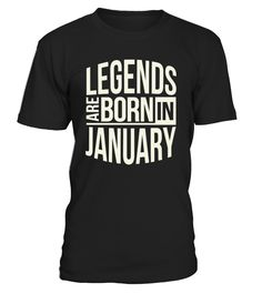 CHECK OUT OTHER AWESOME DESIGNS HERE! Shop for Birthday Gift Guide shirts, hoodies and gifts. Find Birthday Gift Guide designs printed with care on top quality garments. Best birthday t-shirt for all Men born in January, Wear this and receive compliments. Best to gift your love ones, Legends Are Born In January Men T-shirt, January, Born in January, Birthday Gift. TIP: If you buy 2 or more (hint: make a gift for someone or team up) you'll save quite a lot on shipping. ...