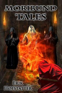 Moribund Tales by Erik Hofstatter 24/11/2013