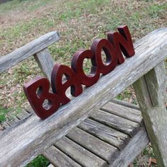 wood bacon sign shelf sitter or wall hanging word art by manwood