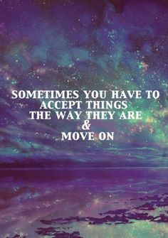 86 Inspirational Quotes About Moving On 28
