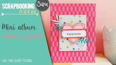 Easy Mini Album Tutorial - Tutorial mini album scrap veloce e facile