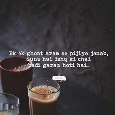 Tea Lover Quotes, Chai Quotes, Hindi Attitude Quotes, Hindi Quotes, Coffee Captions, Bollywood Quotes, Hindi Shayari Love, Tea Culture, Feelings Words