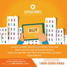 Greater facilities pertains to higher costs, but that's not the case at Suryaa Homes! Here, you get the very best at prices that suit your expenditures. For further details, visit- www.suryaahomes.com