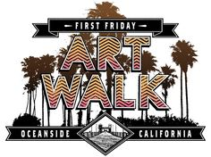 The Oceanside Art Walk is the First Friday of every month!  Downtown Oceanside is completely full of art!