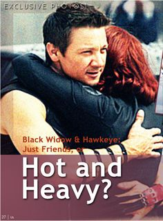 US Magazine scans, Nov 252010 Black Widow  Hawkeye: Just Friends, or Hot and Heavy? — Us Weekly spotted these two grabbing a coffee in Brooklyn, and speculate on the nature of their friendship. AKA The oft requested Page 27. Click through to theMediAvengers blogfor full size images MediAvengersis an MCU media blog. Magazine spreads and newspaper articles made by fans, for the fans of the Marvel Cinematic Universe.