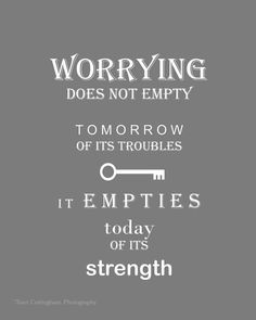 Worry 8 x 10 inch Fine Print quote by TraciCottinghamPhoto on Etsy, $15.00
