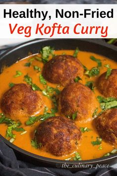 Looking for a healthy yet delicious recipe? Try this kofta curry recipe in which the koftas are made with vegetables, poha, spices and fried in appe pan. They can be served as is as an appetizer or dunked into this creamy tomato onion based makhani sauce. This kofta curry tastes great with naan, chapati, rice. Gluten-free, and Vegan as well. Quick Curry Recipe, Kofta Curry Recipe, Curry Recipes, Vegetarian Recipes, Healthy Recipes, Vegetarian Curry, Free Recipes, North Indian Recipes, Indian Food Recipes