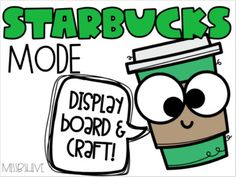 Starbucks Mode Display & Craft by Miss B's Hive   TpT Coffee Cup Crafts, Coffee Cups, Reading Marathon, Reading Workshop, Display Boxes, Fun Learning, Starbucks, Writing, Coffee Mugs