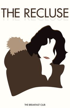 The Recluse «The Breakfast Club Author: Allison Supron»