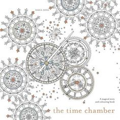 Booktopia has The Time Chamber, A Magical Story and Colouring Book by Daria Song. Buy a discounted Paperback of The Time Chamber online from Australia's leading online bookstore. Any Book, Book 1, Free Adult Coloring, Legends And Myths, Polychromos, Coloured Pencils, Korean Artist, Gel Pens, The Ordinary