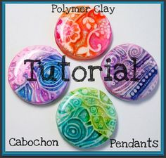 polymer clay Cabochon Pendants Tutorial...these are so much fun to make!