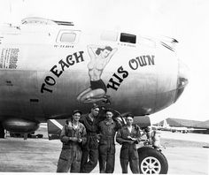 Boeing B-29 Superfortress - Wikiwand  Crew members standing in front of their B-29, 'To Each His Own'. Nose art such as that seen here was common not only among B-29s, but many other aircraft operated by the United States during the war.