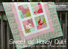 Moda Bake Shop: Sweet as Honey Quilt