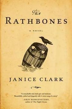 Janice Clark - The Rathbones - Different kind of book, but I thought it was well-written.  I thought it was a good read.