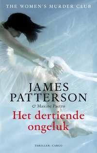 Het Dertiende Ongeluk | James Patterson, Maxine Paetro