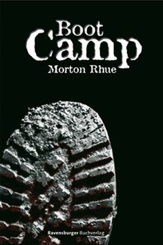 Boot camp - morton rhue Boot Camp, Juice Packaging, Camping, Boots, Group, Pocket Books, Reading, Wave, Campsite