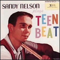 """""""Teen Beat"""" (1960, Imperial) by Sandy Nelson.  His first LP."""