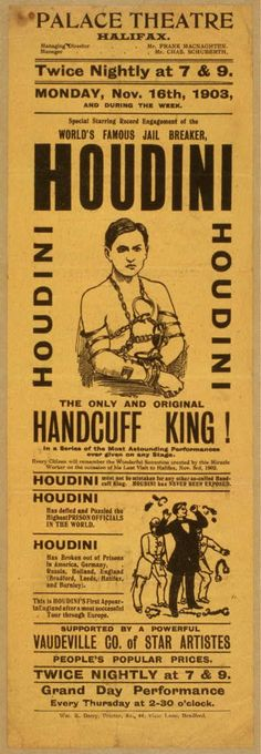 Special starring record engagement of the world's famous jail breaker, Houdini the only and original handcuff king.
