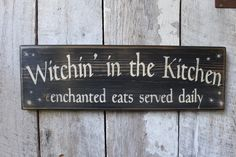 Witchin In The Kitchen Enchanted Eats Served Daily Wood Sign Kitchen Sign Primitive Wood Sign Wiccan Wicca Boho Dorm Hippie Decor by FoothillPrimitives on Etsy kitchen colors kitchen island kitchen signs primitive kitchen kitchen decorations Primitive Wood Signs, Primitive Kitchen, Great Smoky Mountains, Above And Beyond, Wiccan Decor, Wiccan Crafts, Witch Signs, Boho, Bohemian Living