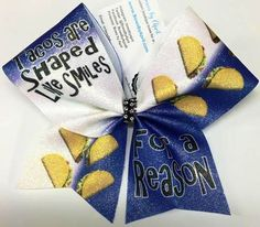 Bows by April - Tacos Are Shaped Like Smiles For a Reason Cheer Bow, $15.00 (http://www.bowsbyapril.com/tacos-are-shaped-like-smiles-for-a-reason-cheer-bow/)