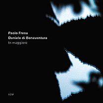 Paolo Fresu & Daniele di Bonaventura - 'In maggiore' (2015)