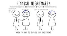 Funny Comics About Finnish Nightmares That You Will Can Understand - Approved Humor A Funny, Funny Memes, Hilarious, Jokes, Funny Stuff, Finnish Words, My Roots, Person Sitting, Super Happy