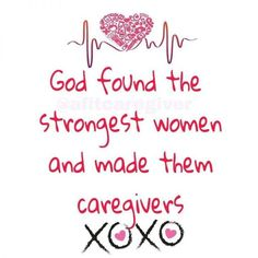 god found the strongest women and made them caregivers. A fit caregiver - Stacey perry caregiver Inspirational quotes for caregivers Some Inspirational Quotes, Motivational Quotes, Caregiver Quotes, Long Distance Quotes, Encouraging Bible Verses, Aging Parents, New Beginning Quotes, Friendship Day Quotes, Philosophy Quotes