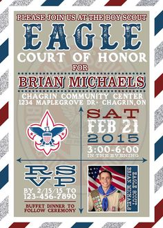 This listing is for a digital 4x6 or 5x7 Personalized Eagle Scout of Honor Invitation  All you have to do is provide us with your Childs name and the birthday info at checkout. Well then set up a file for you and send a proof to your email. Please Leave your email in the comments section.  Info Needed: -Name -Age -Date -Time -Address -RSVP Name and Number -Email (to send the Proof)  *Please Note: -When you purchase this Invitation, a File will immediately be emailed to you. This is not the…
