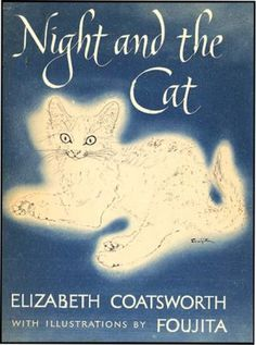NIGHT AND THE CAT. ELIZABETH COATSWORTH.