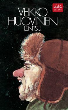 Lentsu : kertomus suomalaisten räkätaudista / Veikko Huovinen Books, Movies, Movie Posters, Art, Art Background, Libros, Films, Book, Film Poster