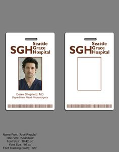 A replica of the Seattle Grace Hospital identification badge used in the ABC tv show, Grey's Anatomy. Seattle Grace ID Badge Greys Anatomy Costumes, Greys Anatomy Characters, Callie Torres, Id Card Template, Grey Anatomy Quotes, Super Party, Id Badge, Beautiful Day, Grey Pictures