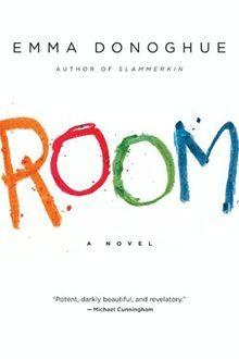 Room ebook by Emma Donoghue - Rakuten Kobo Cool Books, I Love Books, Books To Read, My Books, Room Emma Donoghue, Michael Cunningham, Reading Rainbow, Page Turner