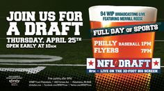 Join us for a draft on Thursday, April 25th! The venue opens early at 10am for a full day of sports featuring Philly baseball at 1pm and the Flyers at 7pm.  The NFL Draft will be live on the 32-foot big screen starting at 8pm. 94 WIP will be broadcasting pre-draft featuring Merrill Reese!  For more information and to book your VIP NFL Draft Party, contact parties@xfinitylive.com.  Free parking after 8pm.