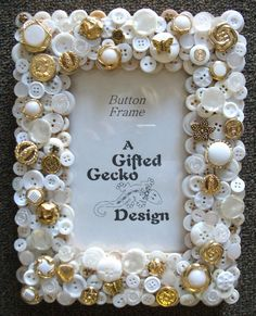 My own creation... Button Frame by The Gifted Gecko in Mesa, AZ