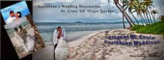 Elegant St. Croix Caribbean Weddings showcases St. Croix US Virgin Islands as the ultimate wedding destination. It is a main resource guide for engaged couples, wedding planners and just information about weddings in St. Croix, Virgin Islands, for the Caribbean and the world! It features history, culture and wedding businesses of St. Croix ready to serve. Click on picture to visit website.