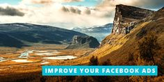 Facebooks Advertising: Improve Your Facebook Ads With These 5 Tips
