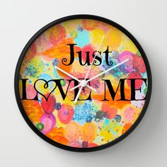 JUST LOVE ME - Beautiful Valentine's Day Romance Love Abstract Painting Sweet Romantic Typography Wall Clock by EbiEmporium - $30.00