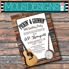 Any Color Pickin' & Grinnin' BIRTHDAY 50 60 70 80 90 FAMILY REUNION Music Gathering Rustic Bluegrass Country Martin Guitar Banjo Invitation