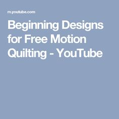 Beginning Designs for Free Motion Quilting - YouTube